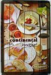 Breakfast Continental Blechschild
