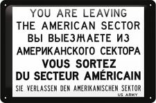 You Are Leaving The American Sector Blechschild