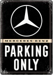 Blechpostkarte Mercedes-Benz - Parking Only