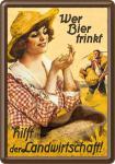 Blechpostkarte Wer Bier trinkt hilft der Landwirtschaft Fräulein