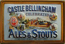 Castle Bellingham Ale and Stouts Blechschild