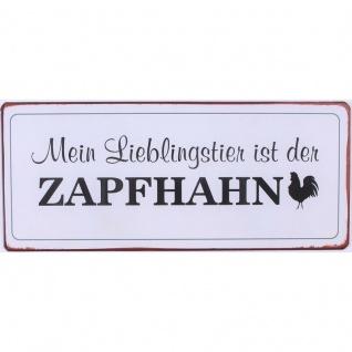 Metallschild Mein Lieblingstier Zapfhahn