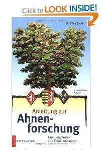 Battenberg - Anleitung zur Ahnenforschung Familienchronik und Familienwappen - 4. Auflage - Christina Zacker - 2006 - Vorschau 1