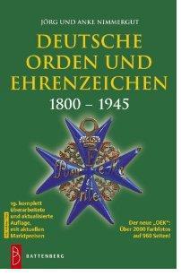 Battenberg Deutsche Orden und Ehrenzeichen 1800-1945 - 2012/2013 19. Aufl. Jörg Nimmergut Katalog - PORTOFREI in Deutschland - Vorschau 1