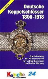 BICHLMAIER Hartung Deutsche Koppelschlösser 1800 -