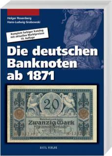Gietl Die deutschen Banknoten ab 1871 Papiergeldkatalog Rosenberg / Grabowski 18. Auflage Hans-Ludwig Grabowski - Holger Rosenberg - 2013 - PORTOFREI in Deutschland - Vorschau 1