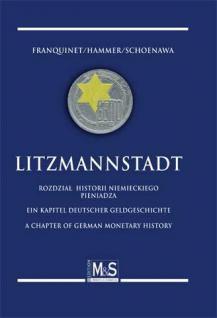 GIETL M & S Edition Litzmannstadt Ein Kapitel deutscher Geldgeschichte - Franquinet/Hammer/Schoenawa 1. Auflage 2010 PORTOFREI in Deutschland