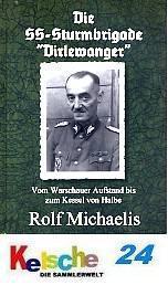 "Rof Michaelis Die SS - Sturmbrigade "" Dirlewanger"""