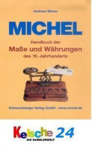 Michel Handbuch der Maße und Währungen des 19. Jahr - Vorschau