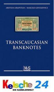 M & S Airapetian Transcaucasian Banknotes Bd. 2 200