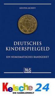 M & S M. Aschoff Deutsches Kinderspielgeld 1. Auf 2 - Vorschau