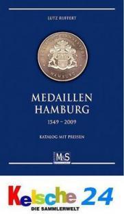 M & S RUFFERT MEDAILLEN HAMBURG 1549-2009 1 Auflage