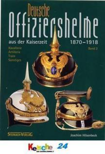 Deutsche Offiziershelme a.d Kaiserzeit Bd. 2 1870-1 - Vorschau