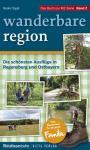 GIETL MZ SERIE Wanderbare Region Die schönsten Familien Ausflüge in Regensburg und Ostbayern 1. Auflage - Heike Sigel - Band 2 - 2013 PORTOFREI in Deutschland