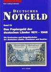 Das Papiergeld der deutschen Länder 1871 - 1948 Provinzen u. Bezirke Deutsches Notgeld Bd 10 - 2. Auflage - H.L. Grabowski - 2006 PORTOFREI in Deutschland