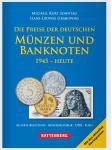Battenberg Die Preise der Deutschen Münzen und Banknoten 1945 - bis heute