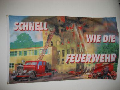 Flagge Fahne SCHNELL WIE DIE FEUERWEHR 150 x 90 cm