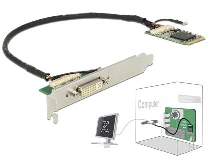 Modul Mini PCIe I/O PCIe full size DVI / VGA Grafik Adapter, Delock® [95253]