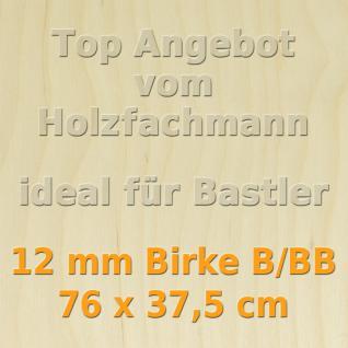 Sperrholz 12mm Birke Sperrholzplatte Modellbau Holzplatte Bastelholz 76 x 37, 5 cm - Vorschau