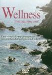 WELLNESS Enspannung pur! DVD!Visuelle Entspannungsreise