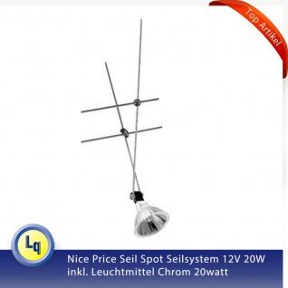 Nice Price Seil Spot Seilsystem 12V 20W inkl. Halogen Leuchtmittel Chrom