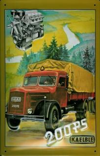 Blechschild Kaelble LKW 200 PS Nostalgieschild Schild
