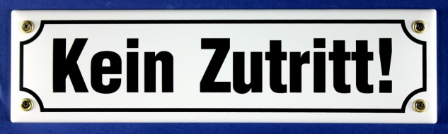 Strassenschild Kein Zutritt weiß 30x8 cm Emaille Schild Emaile Hinweisschild ...