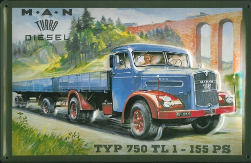 Blechschild MAN Turbo Diesel Typ 750 LKW Nostalgieschild Schild