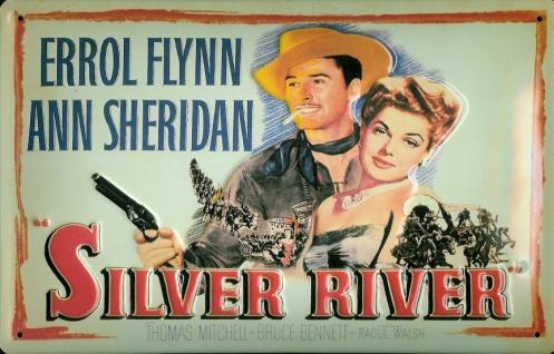 Blechschild Nostalgieschild Silver River Errol Flynn Filmplakat