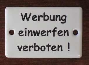 Hinweis-Schild: Werbung einwerfen verboten!