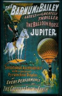 Blechschild Nostalgieschild Barnum Bailey Jupiter Zirkus Heißluftballon