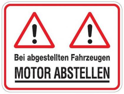 Aluminium Schild Bei abgestellten Fahrzeugen Motor abstellen Garage 300x400 m...