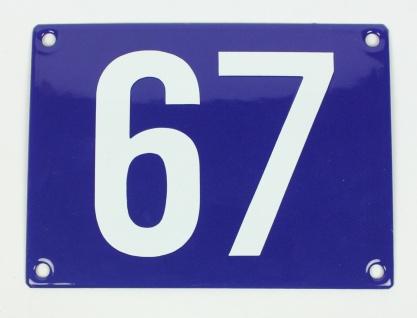 67 Ohne Rahmen blau Blockschrift 11x15 cm sofort lieferbar Schild Emaille Hau...