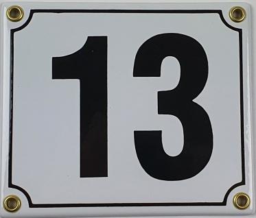 13 weiß / schwarz Blockschrift 14x12 cm sofort lieferbar Schild Emaille Hausn...