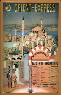 Blechschild Nostalgieschild Orient Express Paris Istanbul Eisenbahn
