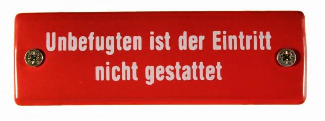 Eisenbahn Schild Unbefugten ist der Eintritt nicht gestattet Emaille Türschild