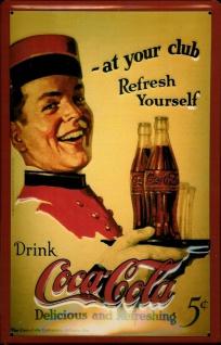 Blechschild Coca Cola at your Club Schild Werbeschild Nostalgieschild