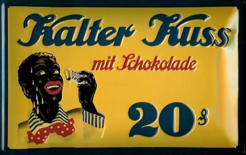 Blechschild Kalter Kuss Schokolade Negerkuss Schild Werbeschild Nostalgieschild