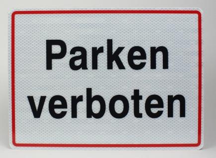 Aluminium Schild reflektierend Parken verboten 33x24 cm Stärke 2mm