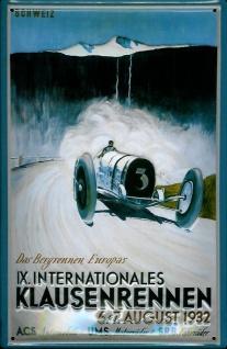 Blechschild Klausenrennen 1932 Rennwagen Autorennen Schild Werbeschild retro ...