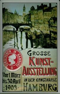 Blechschild Nostalgieschild Kunstausstellung Hamburg Kunsthalle 1903