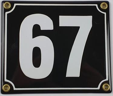 67 schwarz / weiß Blockschrift 14x12 cm sofort lieferbar Schild Emaille Hausn...
