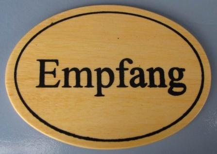 Ovales Holz - Türschild Empfang 7x10 cm helles Holzschild