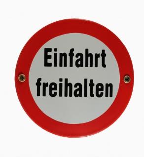Emaille Schild Einfahrt freihalten Emaileschild Verkehrsschild Verkehrszeiche...