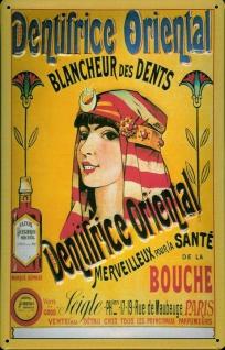 Blechschild Dentifrice Oriental Paris Zahnbleiche Schild retro Werbeschild No...