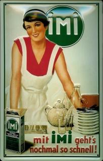 Blechschild IMI Geschirr Spülmittel Seife Küche Schild retro Werbeschild Nost...