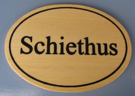 Ovales Holz - Türschild Schiethus 7x10 cm helles Holzschild