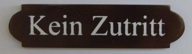 Eckiges Holz - Türschild Kein Zutritt 3x12 cm dunkles Holzschild