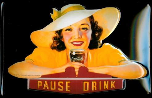 Blechschild Coca Cola Pause Drink Lady Frau gelb retro Schild Werbeschild