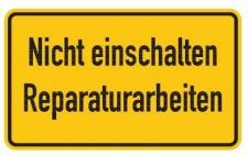 Aluminium Schild Nicht einschalten Reparaturarbeiten 120x200 mm geprägt